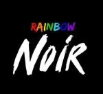 Rainbow Noir